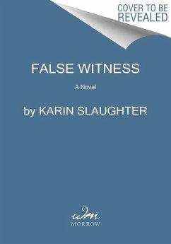 False Witness - Slaughter, Karin