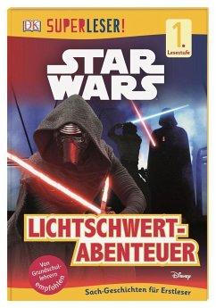 SUPERLESER! Star Wars(TM) Lichtschwert-Abenteuer (Mängelexemplar)