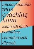 Was Coaching kann