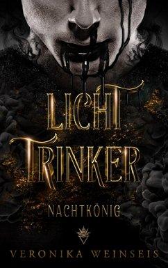 Lichttrinker (eBook, ePUB) - Weinseis, Veronika