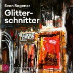 Glitterschnitter (Ungekürzt) (MP3-Download)