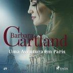 Uma Aventura em Paris (A Eterna Coleção de Barbara Cartland 49) (MP3-Download)