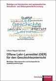Offene Lehr-Lernmittel (OER) für den Geschichtsunterricht