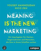 Meaning is the New Marketing (eBook, PDF)