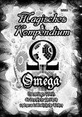 Magisches Kompendium - OMEGA - Channelings, Gnosis, die kosmische Shekinah und neue kabbalistische Welten (eBook, ePUB)