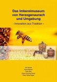 Das Imkereimuseum von Herzogenaurach und Umgebung (eBook, ePUB)