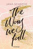 The Way We Fall - Edinburgh-Reihe, Band 1