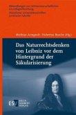 Das Naturrechtsdenken von Leibniz vor dem Hintergrund der Säkularisierung