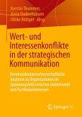 Wert- und Interessenkonflikte in der strategischen Kommunikation