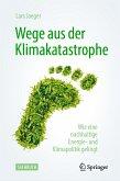 Wege aus der Klimakatastrophe (eBook, PDF)