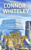 Drake Science Fiction Private Eye Collection: 5 Scifi Private Eye Short Stories (Drake Science Fiction Private Eye Stories, #6) (eBook, ePUB)