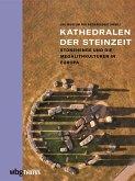Kathedralen der Steinzeit (eBook, PDF)