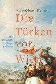 Die Türken vor Wien (eBook, PDF)