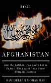 Afgnanistan: 2021 How the Taliban Won and What to Expect. The Latest News From Reliable Sources (eBook, ePUB)