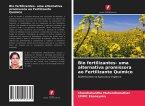 Bio fertilizantes- uma alternativa promissora ao Fertilizante Químico