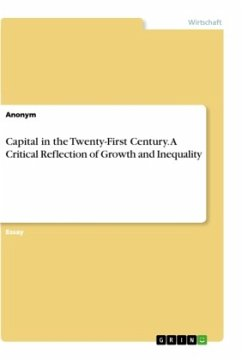 Capital in the Twenty-First Century. A Critical Reflection of Growth and Inequality