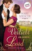 Verliebt in einen Lord - Regency Lovers 3 (eBook, ePUB)