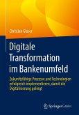 Digitale Transformation im Bankenumfeld