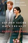 Harry und Meghan: Auf der Suche nach Freiheit (eBook, ePUB)