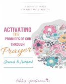 Activating the Promises of God through Prayer -- Journal & Notebook