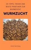 Wurmzucht (eBook, ePUB)