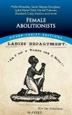 Female Abolitionists