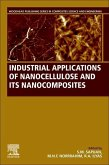Industrial Applications of Nanocellulose and Its Nanocomposites