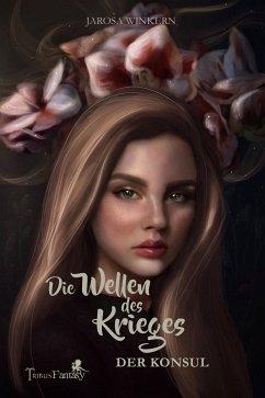 Die Wellen des Krieges (eBook, ePUB) - Winkern, Jarosa