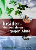 Insider-Heilverfahren gegen Akne (eBook, ePUB)