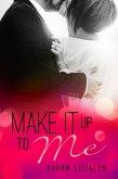 Make it up to Me (eBook, ePUB)