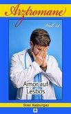 Arztromane Vol. 14 - Amor auf Lesbos (eBook, ePUB)