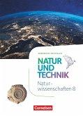 Natur und Technik - Naturwissenschaften 8. Schuljahr - Nordrhein-Westfalen - Schülerbuch
