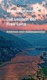 Die Launen der Frau Luna (eBook, ePUB)