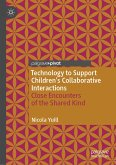 Technology to Support Children's Collaborative Interactions (eBook, PDF)
