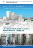 Low-Temperature District Heating Implementation Guidebook.