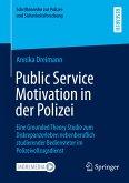 Public Service Motivation in der Polizei