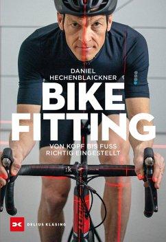Bikefitting (eBook, ePUB) - Hechenblaikner, Daniel
