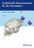 Funktionelle Neuroanatomie für die Tiermedizin (eBook, PDF)