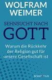Sehnsucht nach Gott (eBook, ePUB)