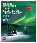 Eis. Abenteuer. Einsamkeit (eBook, ePUB)