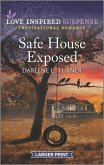 Safe House Exposed