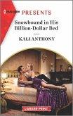 Snowbound in His Billion-Dollar Bed: An Uplifting International Romance