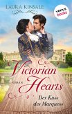 Victorian Hearts - Der Kuss des Marquess (eBook, ePUB)