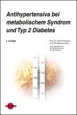 Antihypertensiva bei metabolischem Syndrom und Typ 2 Diabetes (eBook, PDF)