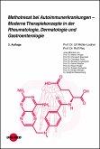Methotrexat bei Autoimmunerkrankungen - Moderne Therapiekonzepte in der Rheumatologie, Dermatologie und Gastroenterologie (eBook, PDF)