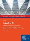 Industrie 4.1, Materialwirtschaft/Beschaffung. Lernfeld 6