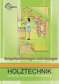 Beispielzeichnungen und Lösungen zu 41113: Holztechnik Gestaltung, Konstruktion und Arbeitsplanung