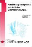 Autoantikörperdiagnostik entzündlicher Gelenkerkrankungen (eBook, PDF)