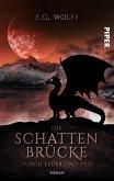 Die Schattenbrücke - Durch Feuer und Fels / Hochland-Saga Bd.4 (eBook, ePUB)