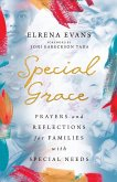 Special Grace: Prayers and Reflections for Families with Special Needs